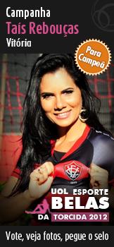Taís Rebouças  (Vitória) para campeã do Belas da Torcida 2012 - UOL Esporte. Vote, veja fotos, pegue o selo