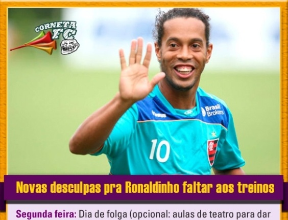 Corneta FC: Ronaldinho tem uma desculpa por dia da semana para faltar aos treinos