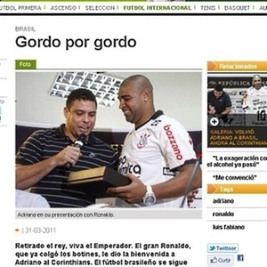 Jornal Olé, da Argentina, brinca com apresentação de Ronaldo na chegada de Adriano ao Corinthians