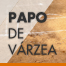 Papo de Vrzea