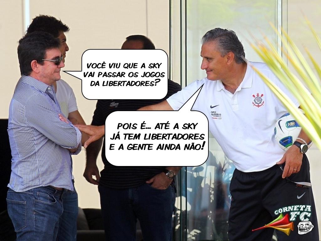 Corneta FC: Até a Sky já tem Libertadores e o Corinthians ainda não