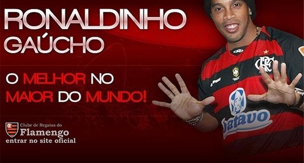 Site oficial do Flamengo anuncia o acerto com Ronaldinho Gaúcho com a frase